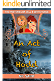 An Act of Hodd (The Mysteries of Bell & Whitehouse Book 9)