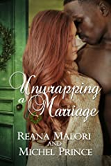 Unwrapping a Marriage Kindle Edition