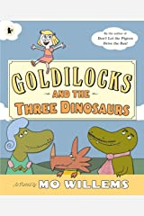 Goldilocks and the Three Dinosaurs Paperback