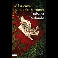 La cara norte del corazón (Spanish Edition)