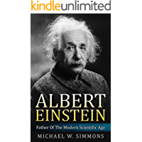 Albert Einstein: Father Of The Modern Scientific Age