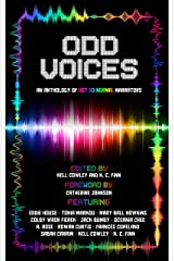 Odd Voices: An Anthology Of Not So Normal Narrators Kindle Edition