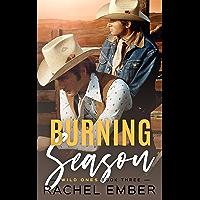 Burning Season (Wild Ones Book 3) (English Edition)