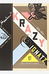 "Krazy & Ignatz 1925-1926: ""There Is a Heppy Lend Fur Fur Awa-a-ay"" (Krazy & Ignatz) Paperback"