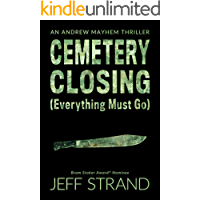 Cemetery Closing (Everything Must Go) (An Andrew Mayhem Thriller Book 5) book cover