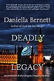 Deadly Legacy: An Emmeline Kirby/Gregory Longdon Mystery