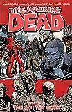 The Walking Dead Volume 31