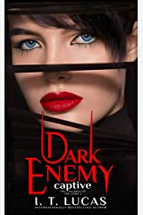Dark Enemy Captive (The Children Of The Gods Paranormal Romance Book 5) Kindle Edition