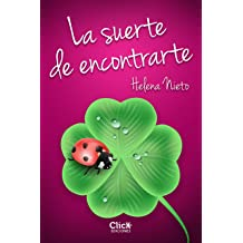 La suerte de encontrarte (Spanish Edition) Mar 10, 2015