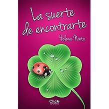 La suerte de encontrarte (Spanish Edition) Mar 10, 2015