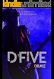 D'FIVE BAND: DRAKE MORRISON: Série D'Five Band, livro 4