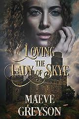 Loving the Lady of Skye: A Scottish Historical Fantasy Romance Kindle Edition
