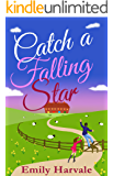 Catch A Falling Star: A Hideaway Down Novel