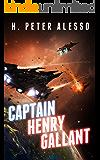 Captain Henry Gallant (The Henry Gallant Saga Book 5)