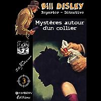 Mystère autour d'un collier (Bill Disley) (French Edition)