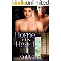 Home in His Heart: A Yaoi-inspired Romance