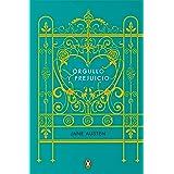 Orgullo y prejuicio (Edicion conmemorativa) / Pride and Prejudice (Commemorative Edition) (Penguin Clásicos) (Spanish Edition