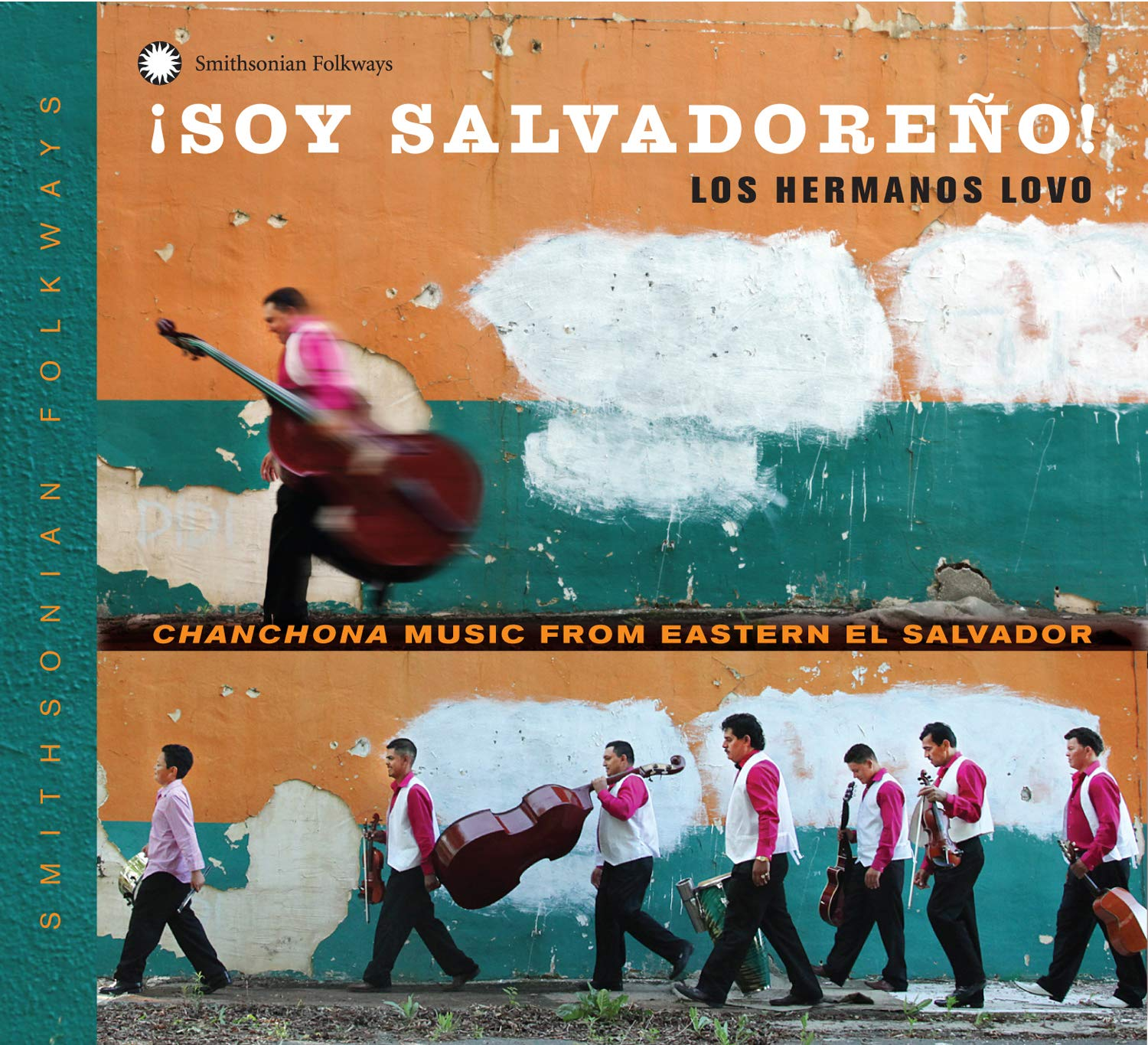 ¡Soy Salvadoreño! Chanchona Music from Eastern El Salvador by Smithsonian Folkways