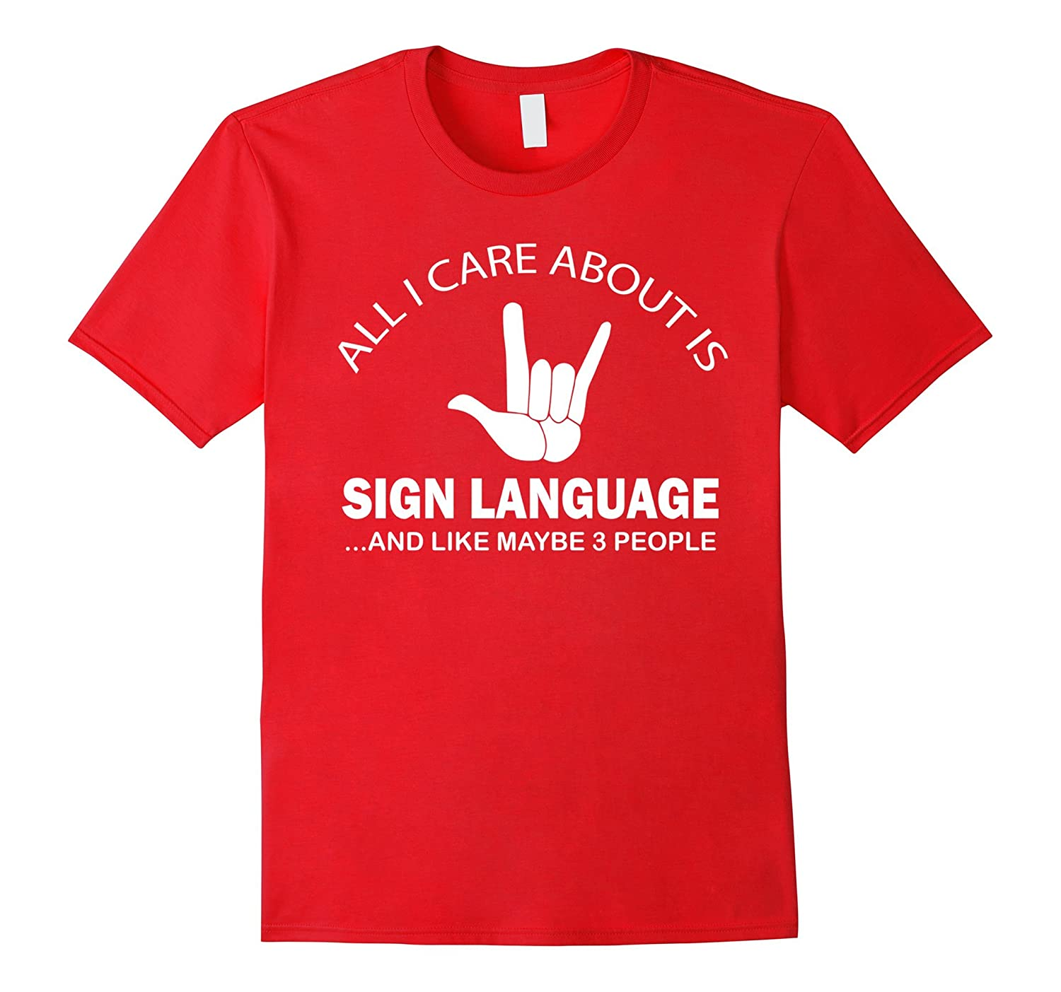 All I Care About Is Sign Language And Like Maybe 3 People-TD