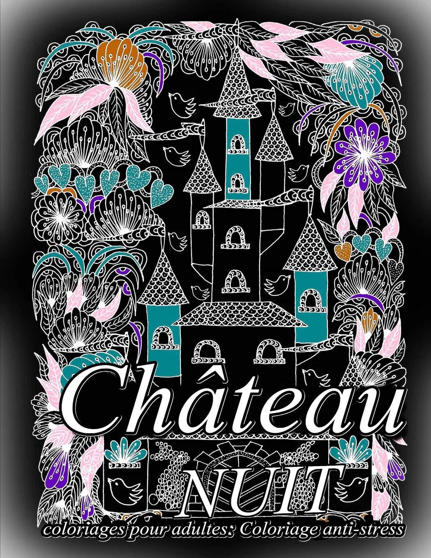 Coloriage Chateau En Ligne.Chateau Nuit Coloriages Pour Adultes Coloriage Anti Stress