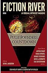 Fiction River: Pulse Pounders Countdown (An Original Anthology Magazine Book 29) Kindle Edition