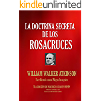 La Doctrina Secreta de los Rosacruces (The Esoteric Collection nº 450)