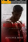 Redemption (A Dark Romance) (Fragile Ties Book 3)