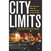 City Limits: Why Australia's cities are broken and how we can fix them