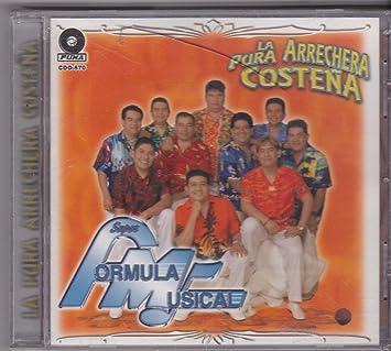 Super Formula Musical (La Pura Arrechera Costena Cdo-570) - Super Formula Musical: La Pura Arrechera Costena - Amazon.com Music