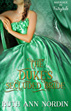 The Duke's Secluded Bride (Marriage by Fairytale Book 5)