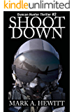 Shoot Down (Duncan Hunter Thriller Book 2)