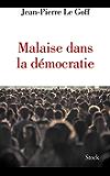 Malaise dans la démocratie (Essais - Documents)