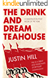 The Drink and Dream Teahouse (English Edition)
