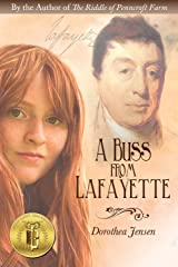 A Buss From Lafayette Kindle Edition