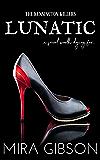 Lunatic (The Kensington Killers Book 1)