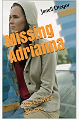 Missing Adrianna: And Other Stories Kindle Edition