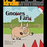 Gnomes on the Farm