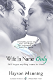 Wife in Name Only (Entangled Indulgence)
