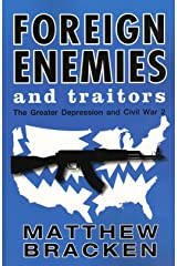 Foreign Enemies And Traitors (The Enemies Trilogy Book 3) Kindle Edition