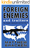 Foreign Enemies And Traitors (The Enemies Trilogy Book 3)