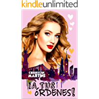¡A tus órdenes!: (Charlize, Manhattan) (Spanish Edition)