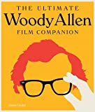Conversations with Woody Allen: His Films, the Movies, and