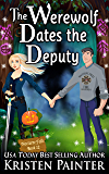 The Werewolf Dates The Deputy (Nocturne Falls Book 12)