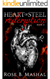 Redemption (Heart of Steel Trilogy Book 2)