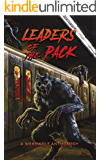 Leaders of the Pack: A Werewolf Anthology (English Edition)