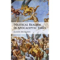 Political Realism in Apocalyptic Times