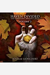 Haven Divided: The Dragon's Brood Cycle, Book 2 Audible Audiobook