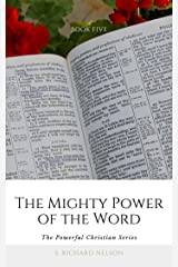 The Mighty Power of the Word (The Powerful Christian Book 5) Kindle Edition