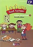Lecture tout terrain CP • Cahier d'exercices n°2 (édition 2010)