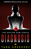 Diagnosis (Doctor Dom Volume 3)